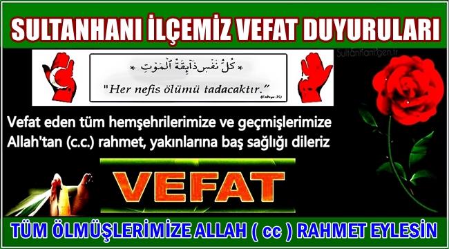 MEHMET OĞLU BİLAL TEMEL VEFAT ETTİ 12.09.2017 SALI