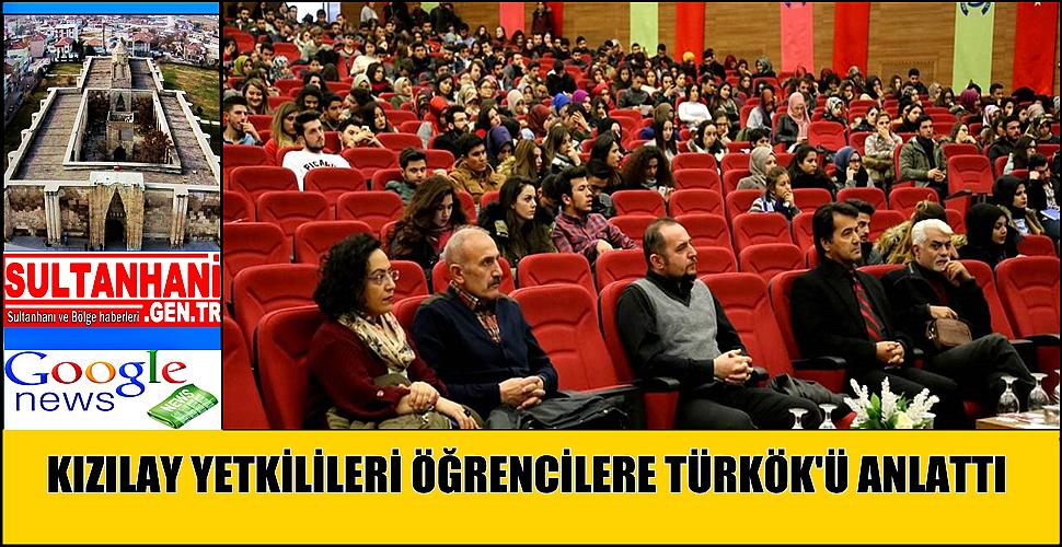 KIZILAY YETKİLİLERİ ÖĞRENCİLERE TÜRKÖK'Ü ANLATTI