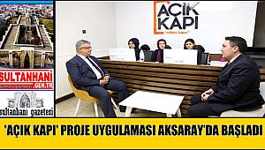 'AÇIK KAPI' PROJE UYGULAMASI AKSARAY'DA BAŞLADI