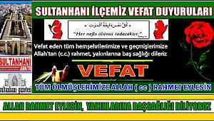 MUSTAFA OĞLU NİYAZİ AĞIR VEFAT ETTİ 06.01.2018 CUMARTESİ