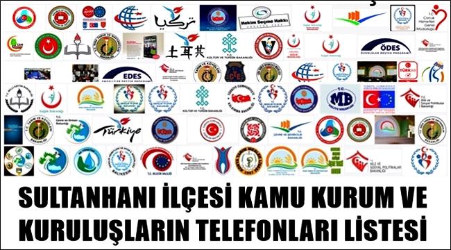 SULTANHANI İLÇESİ RESMİ KURUM TELEFONLARI LİSTESİ