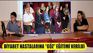 """AKSARAY'DA DİYABET HASTALARINA """"GÖZ"""" EĞİTİMİ VERİLDİ"""