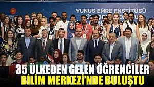 Konya'ya 35 Ülkeden Gelen Öğrenciler Bilim Merkezi'nde Buluştu