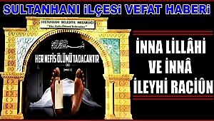 HACI KIZI ŞENGÜL TEMEL VEFAT ETTİ 07.08.2018 SALI
