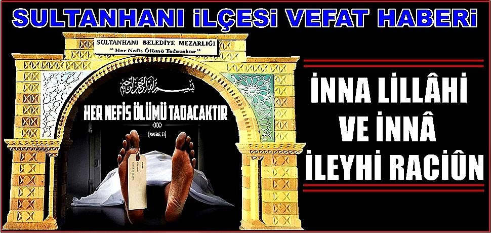 MEMİŞ OĞLU SEYİT TOSUN VEFAT ETTİ 11.08.2018 CUMARTESİ