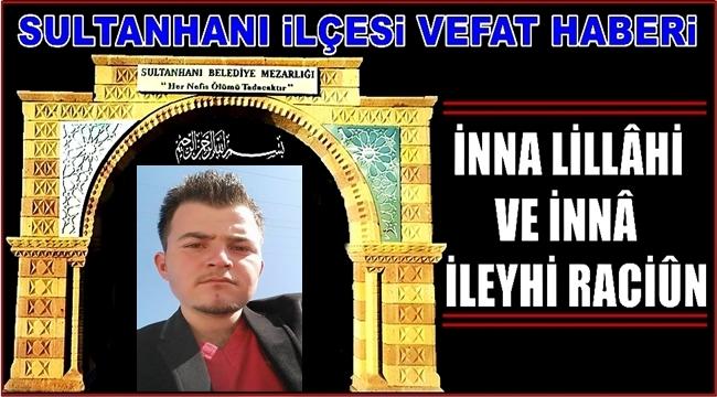 AHMET OĞLU EMRE KARACAER VEFAT ETTİ 16.09.2018 PAZAR