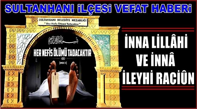 HALİL EŞİ ELMAS YUMUŞAK VEFAT ETTİ. 12.09.2018 ÇARŞAMBA