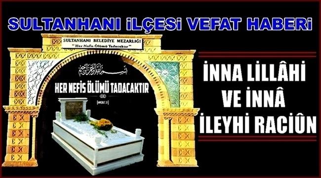HACI MUSA EŞİ ŞERİFE DAĞLI VEFAT ETTİ 18.02.2019 PAZARTESİ