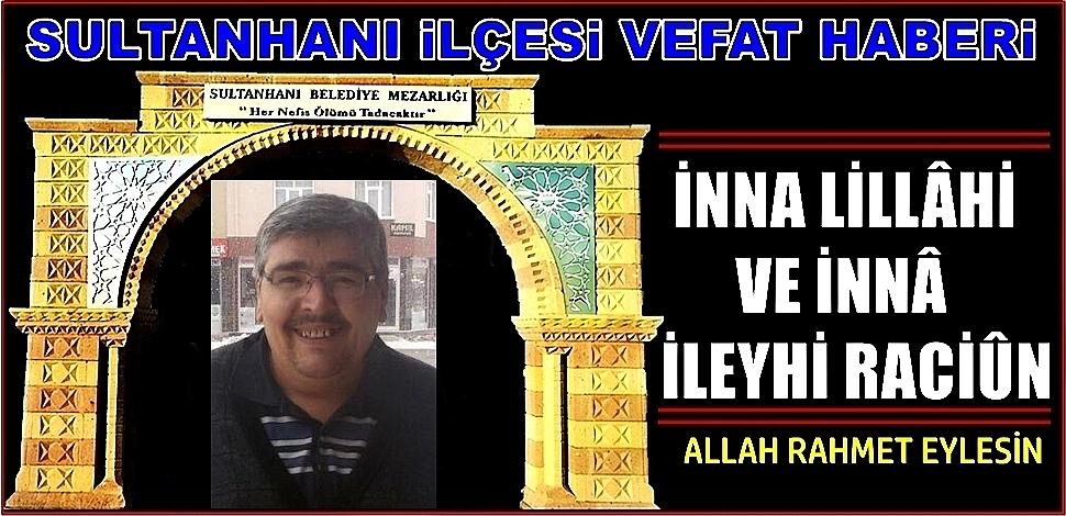 HAMİT OĞLU CENGİZ DOĞAN VEFAT ETTİ 20.03.2019 ÇARŞAMBA