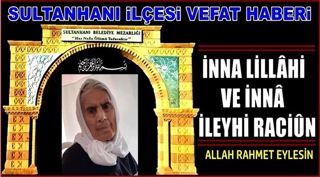 HACI VEHBİ EŞİ ADEVİYE SARI VEFAT ETTİ 12.04.2019 CUMA