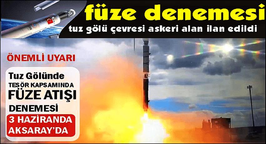 FÜZE MOTORU DENEMESİNİN İKİNCİSİ AKSARAY'DA YAPILACAK