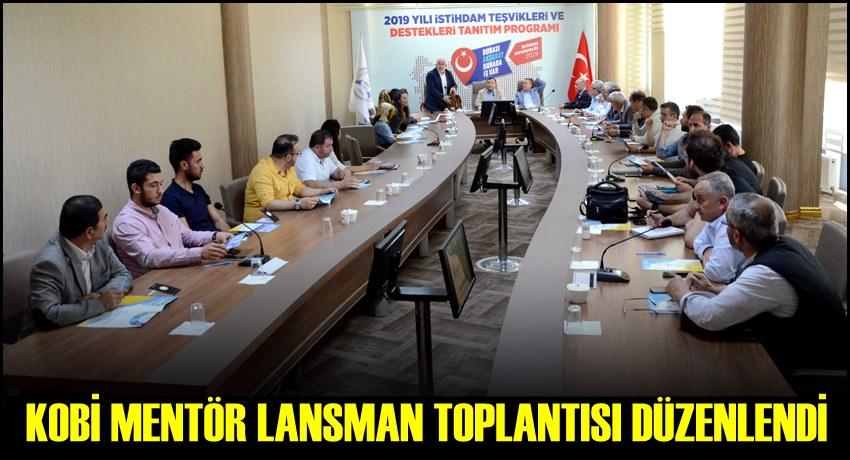 KOBİ MENTÖR LANSMAN TOPLANTISI AKSARAY'DA DÜZENLENDİ