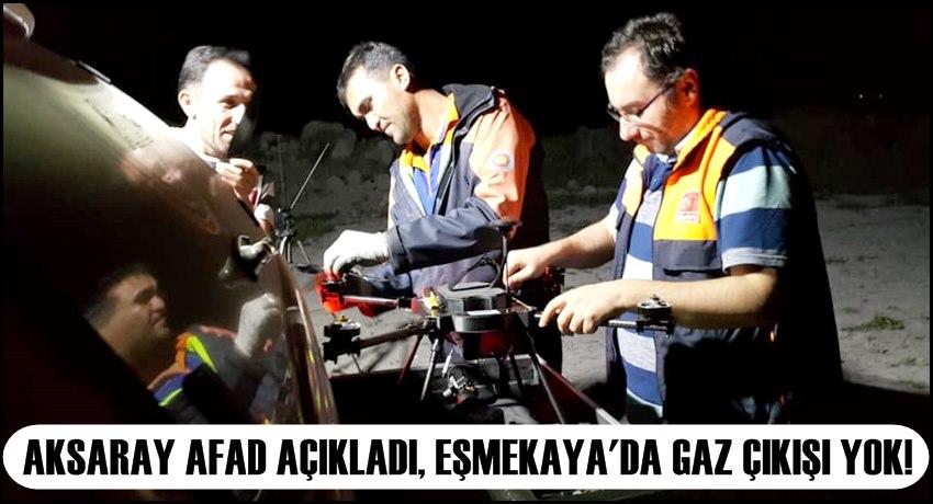 AKSARAY AFAD AÇIKLADI, EŞMEKAYA'DA GAZ ÇIKIŞI YOK! YANMA TAMAMEN BİTTİ