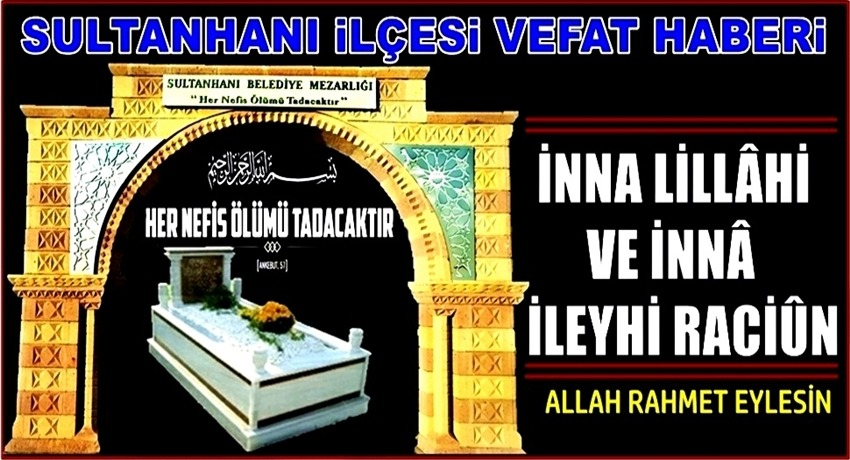 TAHİR EŞİ ELMAS ÜNLÜ VEFAT ETTİ 14.06.2019 CUMA