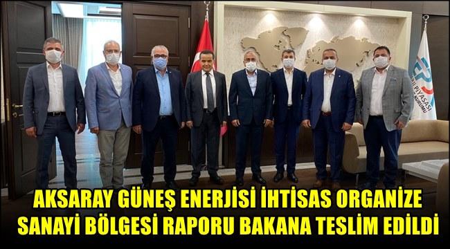 AKSARAY GÜNEŞ ENERJİSİ İHTİSAS ORGANİZE SANAYİ BÖLGESİ...