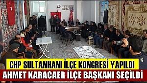 CHP DE AHMET KARACAER YENİDEN İLÇE BAŞKANI SEÇİLDİ