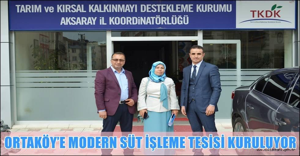 ORTAKÖY'E MODERN SÜT İŞLEME TESİSİ KURULUYOR