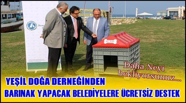 BARINAK YAPACAK BELEDİYELERİN MAZERETİ KALMADI...